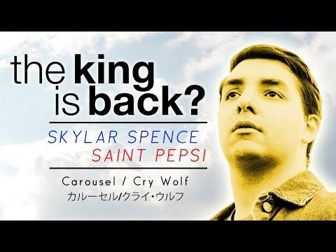 The Return Of Skylar Spence / Saint Pepsi?