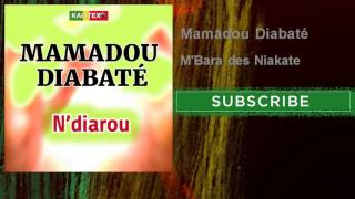 Mamadou Diabaté - M'Bara des Niakate