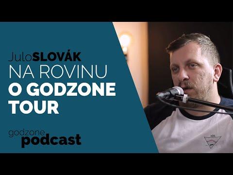 NA ROVINU S JULOM SLOVÁKOM O GODZONE TOUR | GODZONE PODCAST