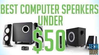 Video Best Computer Speakers Under $50 download MP3, 3GP, MP4, WEBM, AVI, FLV Juli 2018