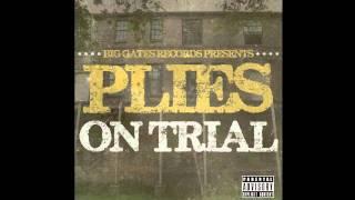 Baixar Plies - On Trial - No Pressure