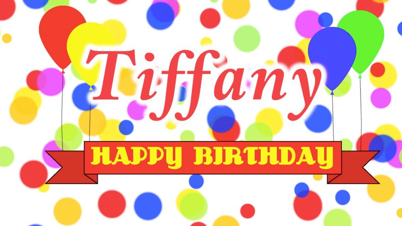 Happy Birthday Tiffany Song