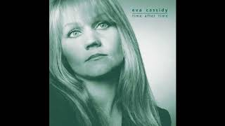 Watch Eva Cassidy I Wish I Was A Single Girl Again video