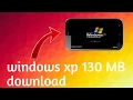 How to download and install windows xp on android 130 mb