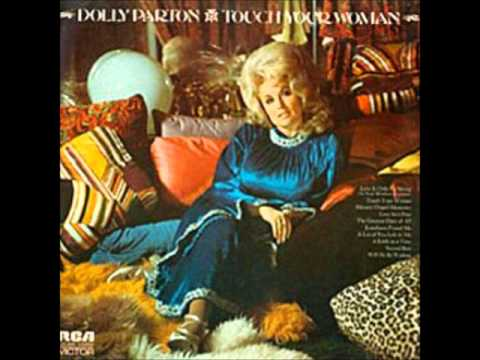 Dolly Parton 03 - Touch Your Woman