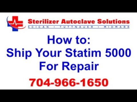 How to Ship Your Statim 5000 for Repair