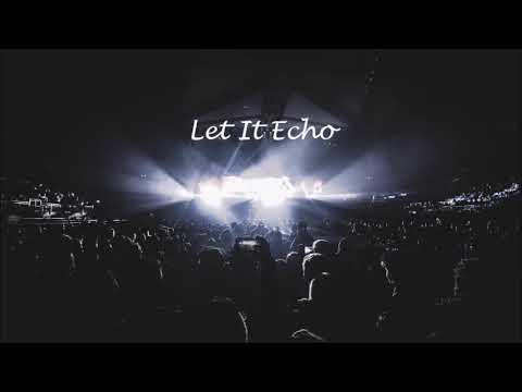 jesus culture let it echo lyrics