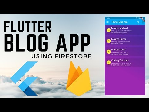 Flutter Blog App Using Firestore – Build ios & Android App