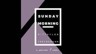 "Maroon 5 - ""Sunday Morning"" (Kit Taylor + Trevor Dunn cover)"