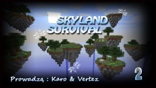 Skyland Survival #2 - Karo&Vertez