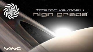 Tristan & Magik - High Grade