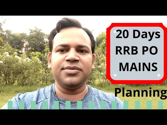RRB PO MAINS 20 Days Remaining - Score Booster Planning