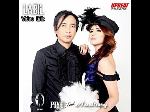 Piyu Feat. Audrey - Labil (Official Lyric Video)