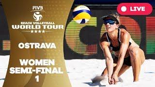 Ostrava 4-Star - 2018 FIVB Beach Volleyball World Tour - Women Semi Final 1