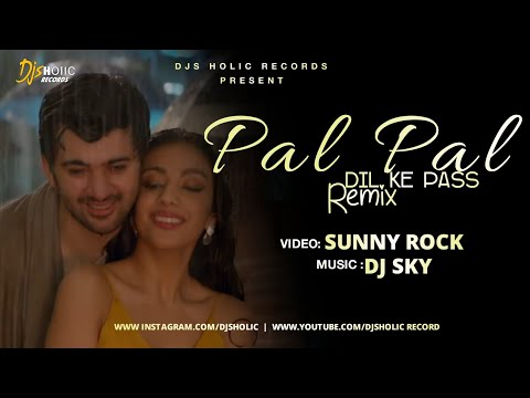 Pal Pal Dil Ke Paas - (Remix) | DJ Sky | Sunny Rock | DJs Holic Records