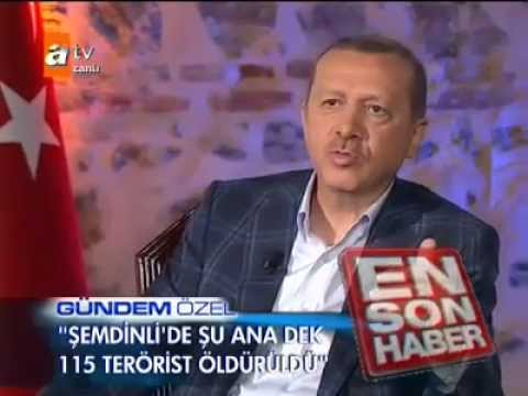 Erdoğan  Şemdinli'de 115 Terörist öldürüldü