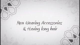 Men Wearing Accessories & Having long hair