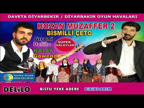 Hozan Muzaffer 2 - Diyarbakır Oyun Havaları Hozan Muzaffer 2 delilo