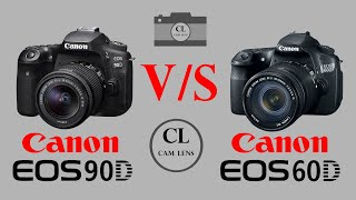 Canon EOS 90D VS Canon EOS 60D