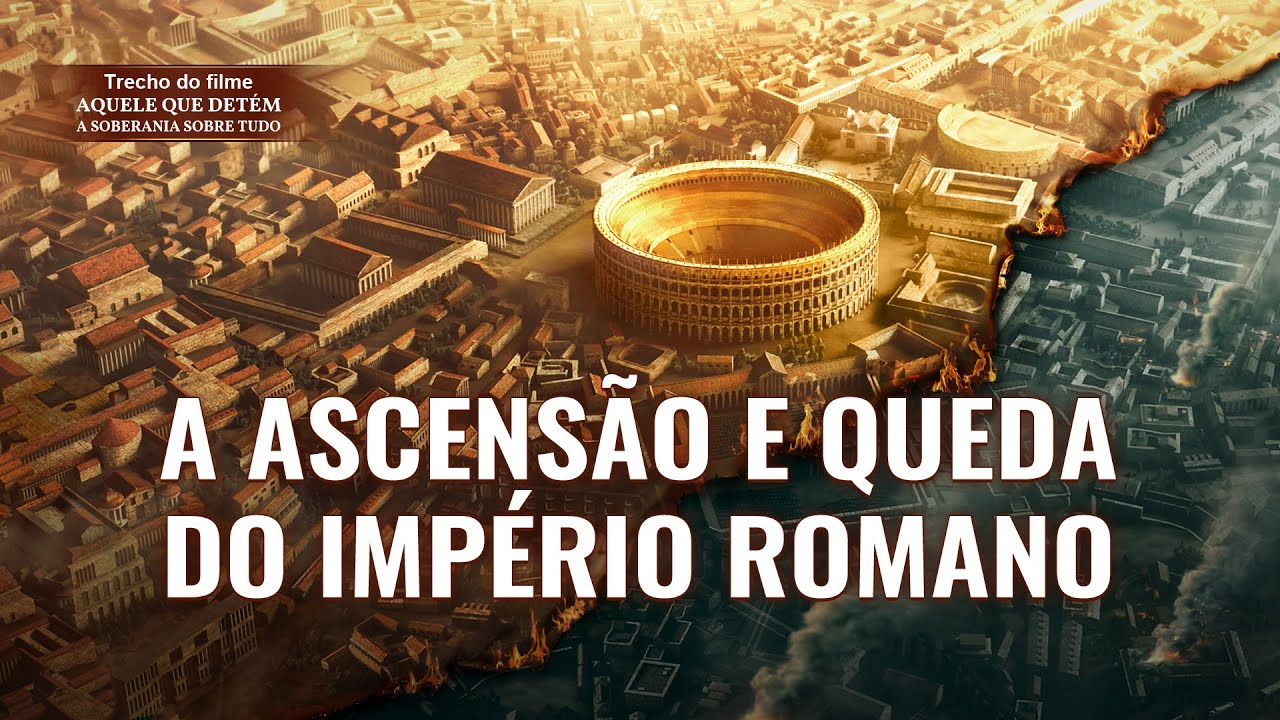 """Música gospel """"Aquele que detém a soberania sobre tudo"""" Clipe 12 - A ascensão e queda do Império Romano"""