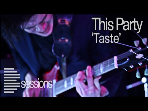 This Party - 'Taste': Band From Brighton - Live Music Session (Bsession)