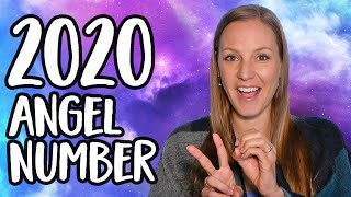 The Meaning of 2020 - What Are Your Angels Trying to Tell You With the Angel Number 2020?