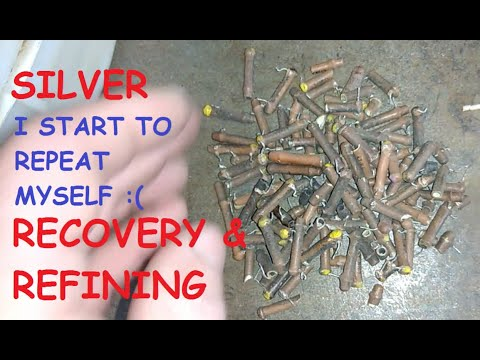 Silver (i Start To Repeat Myself) Recovery & Refining!