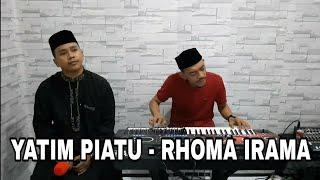 Download lagu Yatim Piatu - Rhoma Irama (cover) By Songkeng feat Ashari