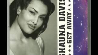 Shauna Davis - Get Away (Stonebridge + Nick Nice Radio Edit)