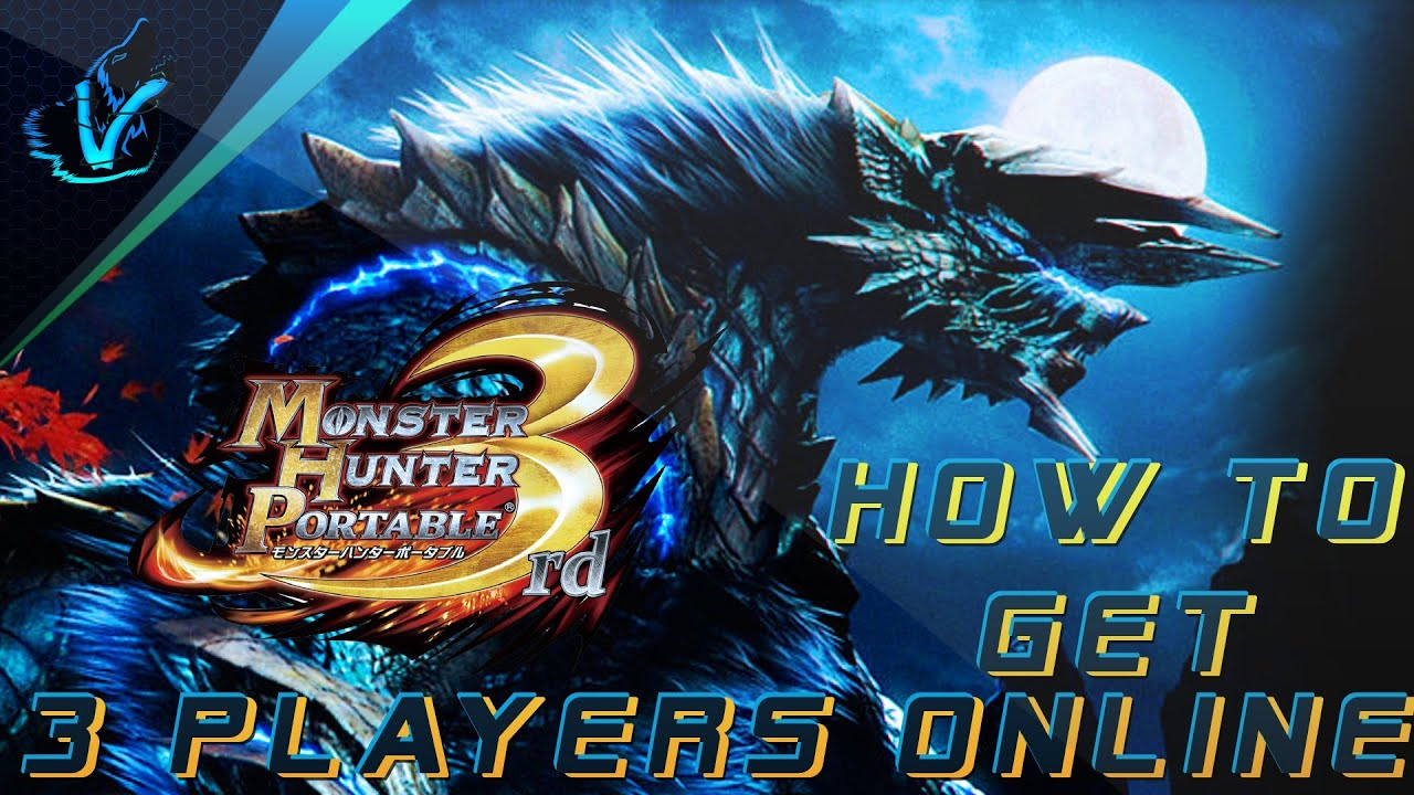 How to get 3 players online on Monster Hunter Portable 3rd HD on PC