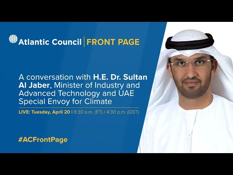 A Conversation with H.E. Dr. Sultan Al Jaber, Minister of Industry and Advanced Technology and UAE S