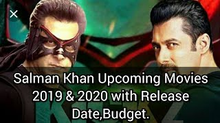 Salman Khan Upcoming Movies 2019 & 2020 with Release Date,Budget Kick2..
