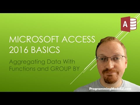 10. Microsoft Access 2016: Aggregate Data With Functions And Group By | SQL Queries