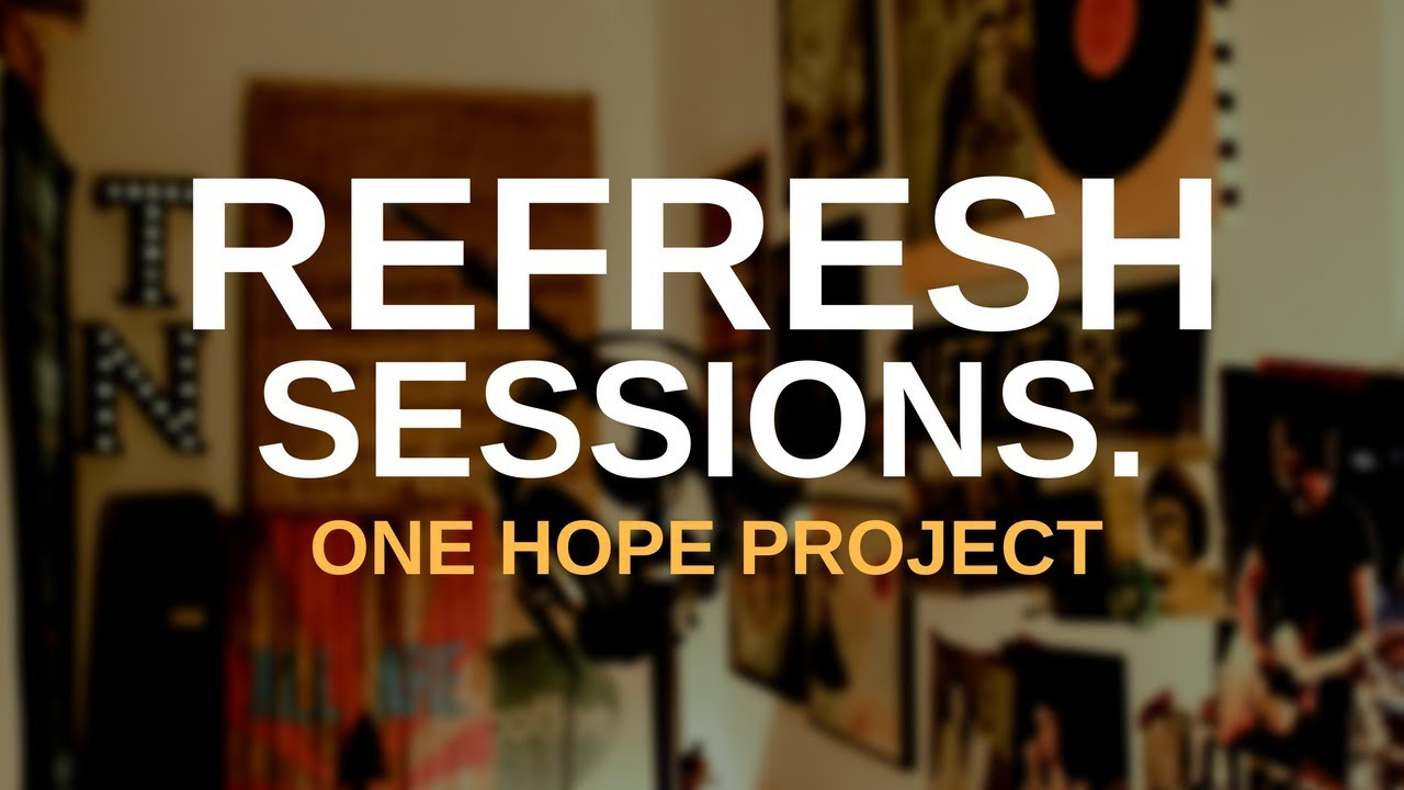 Jack Pugh (One Hope Project) | One For Me [Refresh Sessions]
