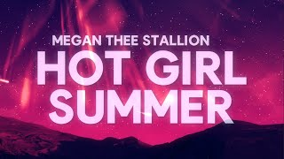 Megan Thee Stallion - Hot Girl Summer (Lyrics) ft. Nicki Minaj & Ty Dolla $ign