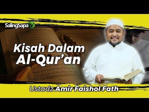 Dr. Amir Faishol Fath - Kisah Dalam Al-Qur'an