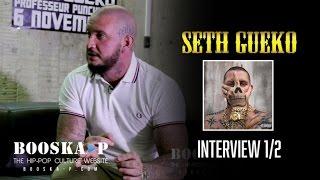 Seth Gueko : « Je ne suis pas là pour faire du politiquement correct... » [Interview 1/2]