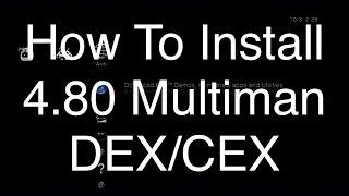 [PS3] How To Install 4.80 Multiman DEX/CEX (Downloads In Description)
