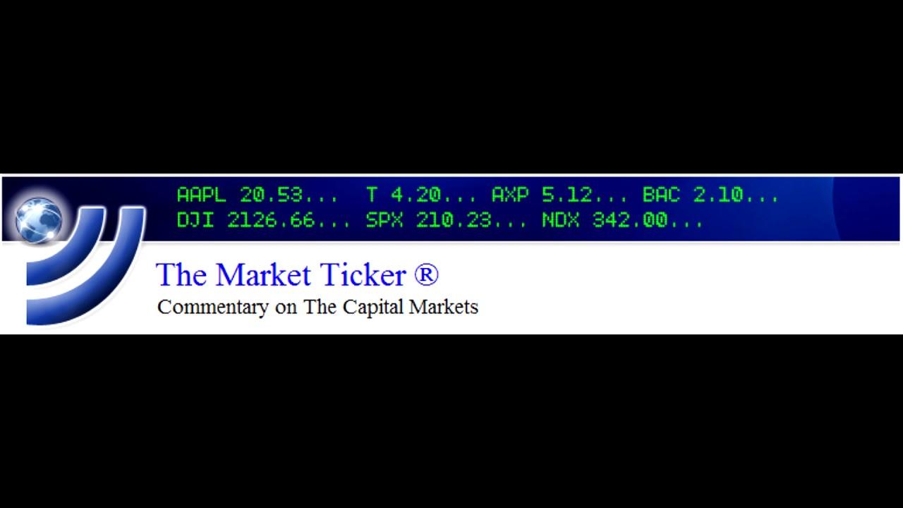 Market-Ticker - The Market Ticker