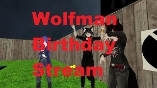 Birthday Stream of Wolfman
