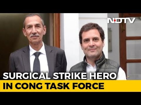 Man Behind Surgical Strike To Head Congress' National Security Task Force