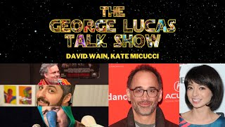 The George Lucas Talk Show - Episode XXI with David Wain and Kate Micucci