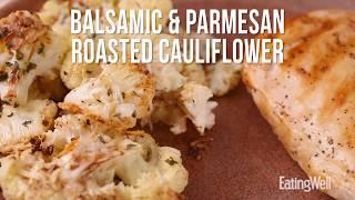 How to Make Balsamic & Parmesan Roasted Cauliflower   EatingWell