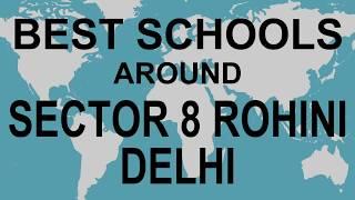 Best Schools around Sector 8 Rohini Delhi   CBSE, Govt, Private, International | Vidhya Clinic
