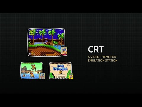 A theme for Emulation Station - CRT - YouTube