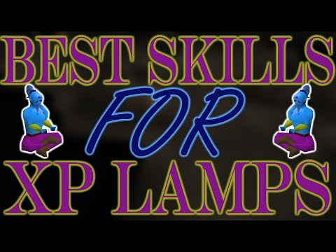 [OSRS] The BEST SKILLS For Your XP LAMPS