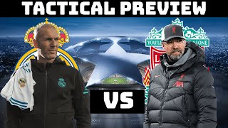 Tactical Preview: Liverpool vs Real Madrid | Klopp vs Zidane: A Tactical ShowDown |