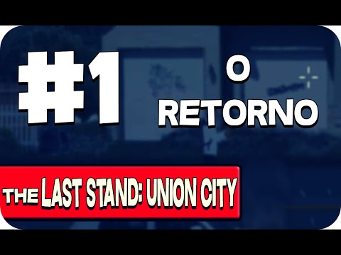 THE LAST STAND: UNION CITY #1