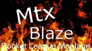 The MTX BlazE Montage (with Ali-A's intro song)