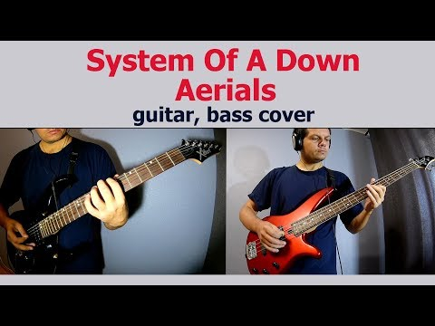 Aerials - System Of A Down (guitar, bass cover)